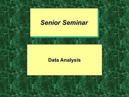 Senior Seminar Data Analysis. Crosstabulation Family Income $17,500-$35,000- Voting<$17,500$34,999$59,999$60,000+ Voted 60% 73% 75% 84% Did not 40% 27%
