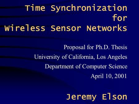 Time Synchronization for Wireless Sensor Networks