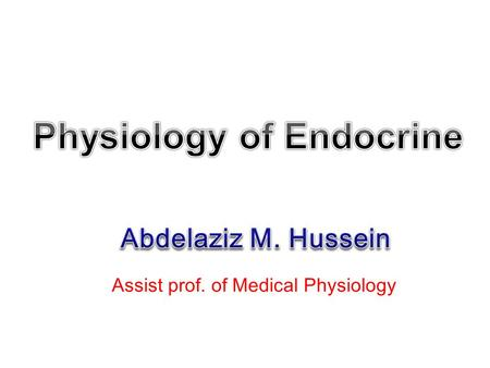 Assist prof. of Medical Physiology