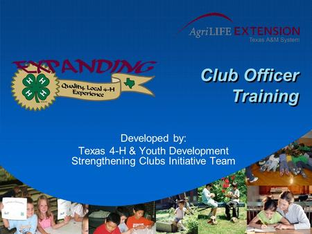 Texas 4-H & Youth Development Strengthening Clubs Initiative Team
