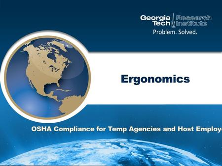 "What is Ergonomics?  ""Ergonomics is an applied science concerned with the design of workplaces, tools, and tasks that match the physiological, anatomical,"