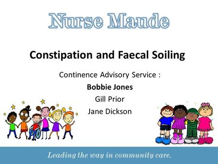 Constipation and Faecal Soiling