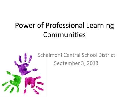 Power of Professional Learning Communities