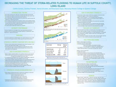  Storm surge is an abnormal rise in water level, over and above the regular astronomical tide  Storm surge intensity depends on many factors including.