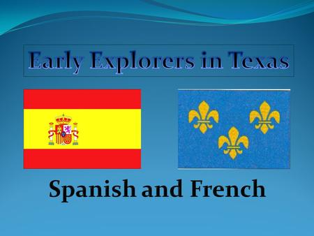 Early Explorers in Texas