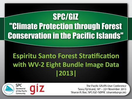 Outline Project Overview Available Data Image Pre-processing and challenges – Data Accuracy Forest Stratifications – VANRIS – New Vegetation Map (2011)
