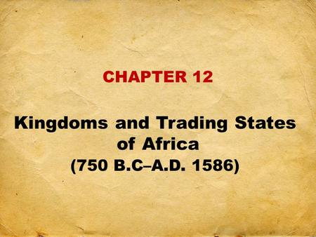 Kingdoms and Trading States