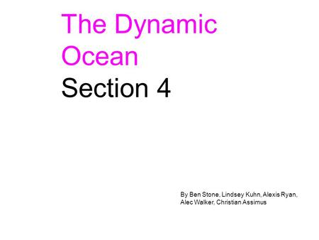 The Dynamic Ocean Section 4 dd