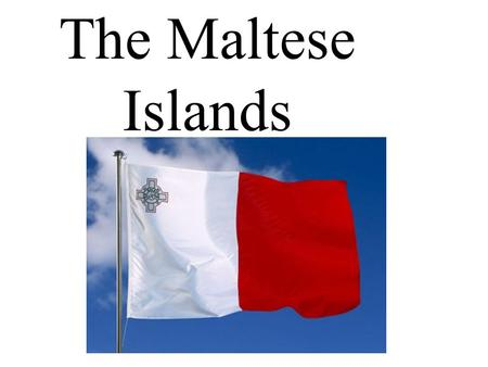The Maltese Islands. The Maltese archipelago lies virtually at the centre of the Mediterranean, with Malta 93km south of Sicily and 288km north of Africa.