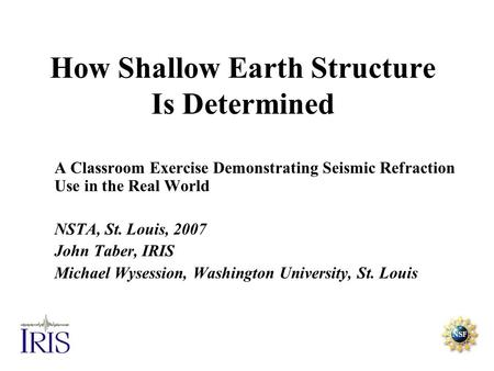 How Shallow Earth Structure Is Determined
