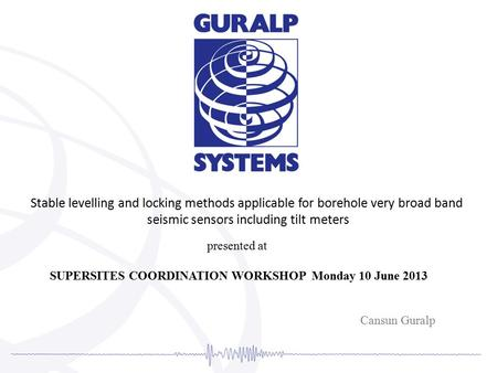 SUPERSITES COORDINATION WORKSHOP Monday 10 June 2013