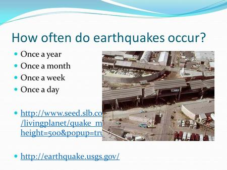 How often do earthquakes occur?