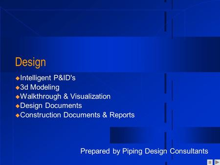Design Intelligent P&ID's 3d Modeling Walkthrough & Visualization