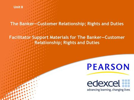 The Banker—Customer Relationship; Rights and Duties