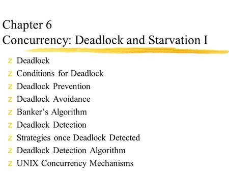 Chapter 6 Concurrency: Deadlock and Starvation I