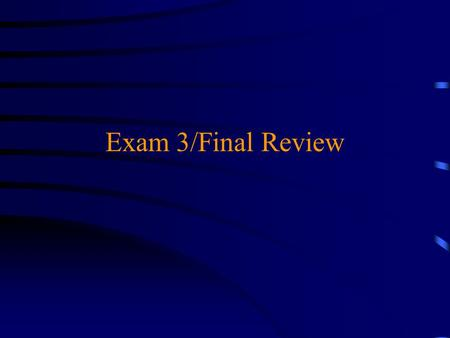 Exam 3/Final Review. Exam 3 u Mean adjusted score: 62% ( C ) u Correct multiple choice answers: 1. D 2. B 3. E 4. A 5. E 6. C 7. A 8. B or C 9. E 10.