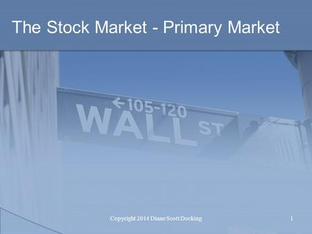 The Stock Market - Primary Market