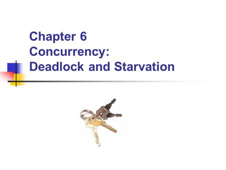 Chapter 6 Concurrency: Deadlock and Starvation. BYU CS 345Concurrency2 Topics to Cover… Resources Deadlock Joint Process Diagrams Deadlock Conditions.