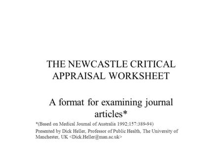 THE NEWCASTLE CRITICAL APPRAISAL WORKSHEET