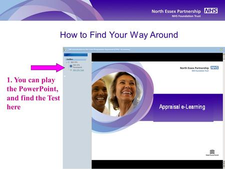 How to Find Your Way Around 1. You can play the PowerPoint, and find the Test here.