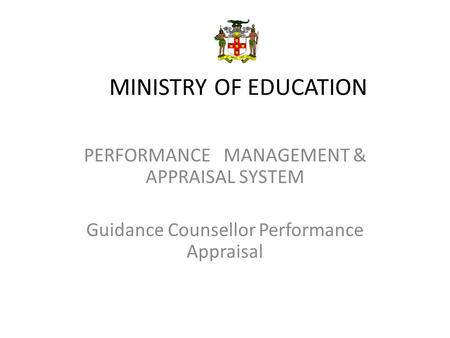 MINISTRY OF EDUCATION PERFORMANCE MANAGEMENT & APPRAISAL SYSTEM
