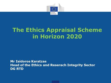 The Ethics Appraisal Scheme in Horizon 2020