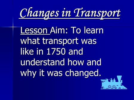 changes to transport in 1750 The industrial revolution in great britain took place roughly between 1750 and 1850 it was a process described as a series of changes in agriculture, industrial technology, and organization of labour, transport and business.