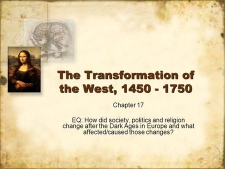 european religion continuity and change 1450 1750 Christianity and religious freedom in the early modern period 1750) author: david little by the natural law, they condemned the european invasions of central.