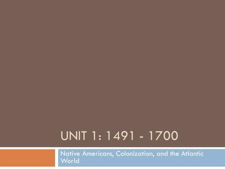 Native Americans, Colonization, and the Atlantic World