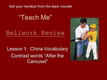 """Teach Me"" Bellwork Review"