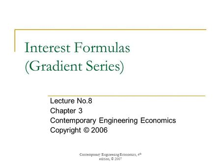 Interest Formulas (Gradient Series)