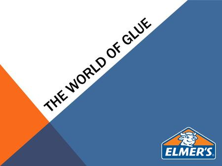 The world of glue.