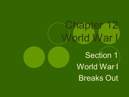 Section 1 World War I Breaks Out