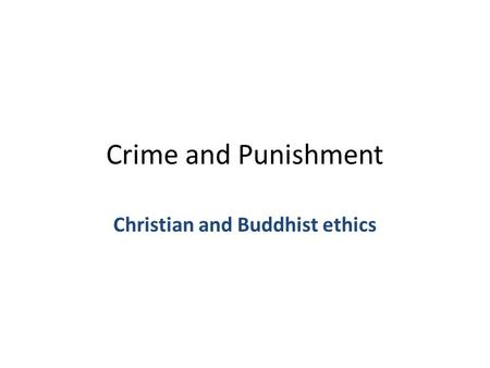 Christian and Buddhist ethics