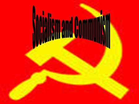 Socialism and Communism. Differences between Capitalism and Socialism In capitalism goods and services are distributed by private businesses People are.