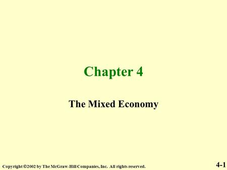 Chapter 4 The Mixed Economy 4-1