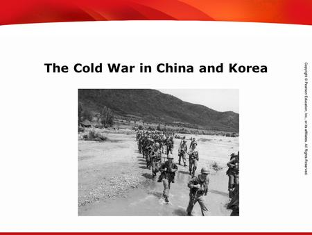 TEKS 8C: Calculate percent composition and empirical and molecular formulas. The Cold War in China and Korea.