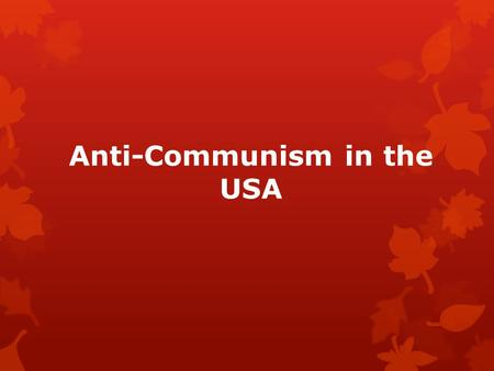 american anticommunism during the cold war essay Cold war refers to the conflict  other factors that promoted the cold war was the american's response to  for quite some time during the world war,.