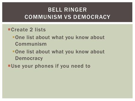 Bell Ringer Communism vs Democracy