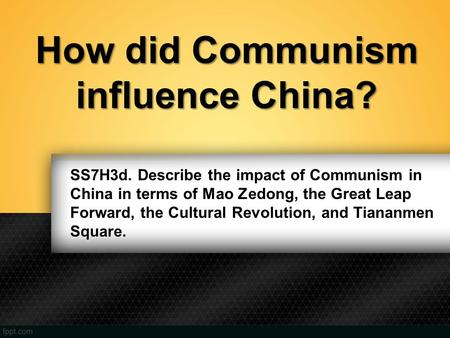 How did Communism influence China?