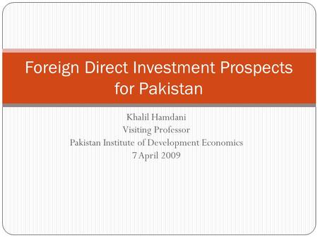 Foreign Direct Investment Prospects for Pakistan
