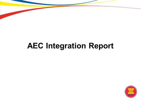 AEC Integration Report. Economic Growth ASEAN's economic performance has been quite robust. Economic growth in the region rose from 4.8% in 2011 to 5.7%