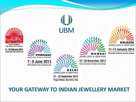 YOUR GATEWAY TO INDIAN JEWELLERY MARKET. Indian Jewellery Indicators Tap into a huge market – <strong>India</strong> is a US$ 27.5 billion Jewellery market <strong>India</strong>'s Jewellery.