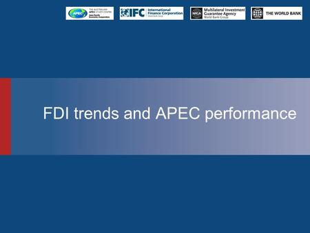 FDI trends and APEC performance. 2 FDI in the current market GIPB Results Implications for IPIs Learning Objectives of the Course.