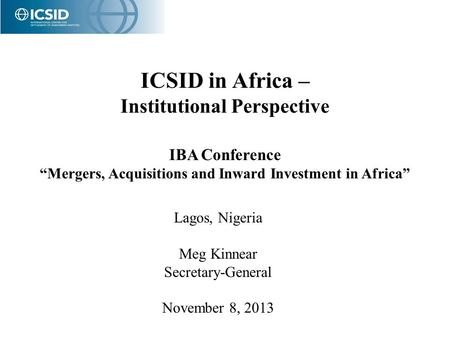 ICSID in Africa – Institutional Perspective IBA Conference