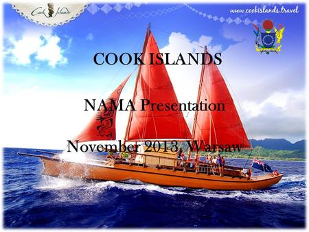COOK ISLANDS NAMA Presentation November 2013, Warsaw.