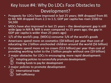 two current issues facing ldc s