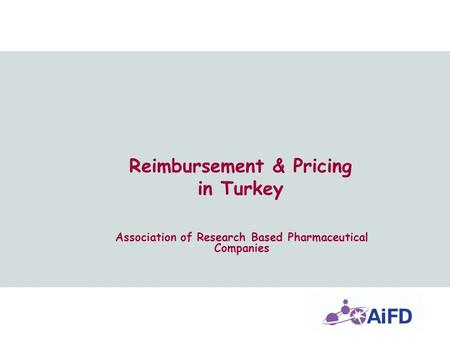 Reimbursement & Pricing in Turkey