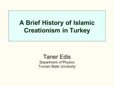A Brief History of Islamic Creationism in Turkey