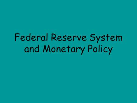 Federal Reserve System and Monetary Policy. The amount of _______ in an economy is important because it affects the level of __________ in a country.